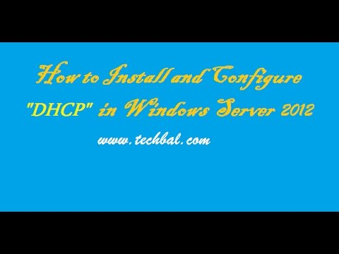 How to Install and Configure DHCP in Windows Server