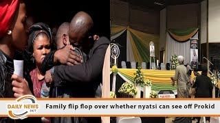 Family flip flop over whether nyatsi can see off Prokid