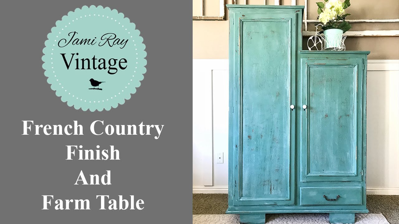 French Country Finish And Farm Table Youtube