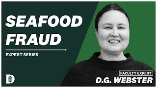 DG Webster on Seafood Fraud