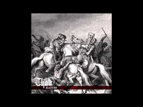 Thou - Algiers (2013) (Full Album)
