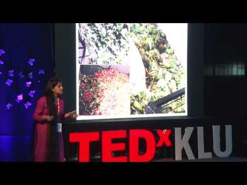 Trash To Treasure.It's Time We Repay The Nature   Shruti Ahuja   TEDxKLU