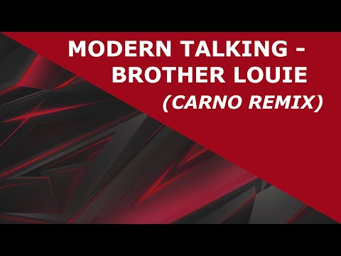 Modern Talking - Brother Louie (CARNO Remix)