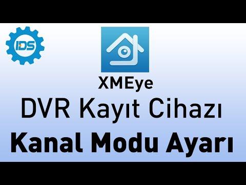 DVR Kayıt Cihazı Kanal Modu Ayarlama - XMEYE