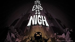 The End Is Nigh - Teaser Trailer