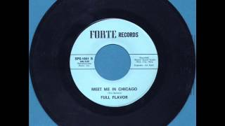 Meet Me In Chicago by FULL FLAVOR