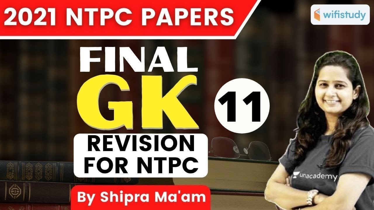 Download 9:00 AM - RRB NTPC 2021 | GK by Shipra Ma'am | Final GK Papers Revision For NTPC
