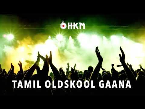 Tamil Old Skool Gana - Nonstop Remix