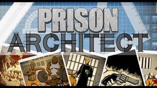 Prison Architect 2 сезон часть 1 Тюремный архитектор. Новая тюрьма . Прохождение на русском