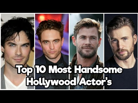 Top 10 Most Handsome Hollywood Actors (2021)