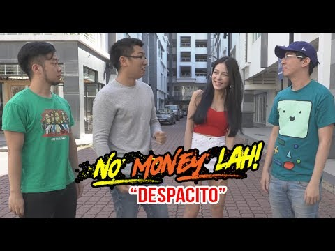 No Money Lah! (Despacito Parody)