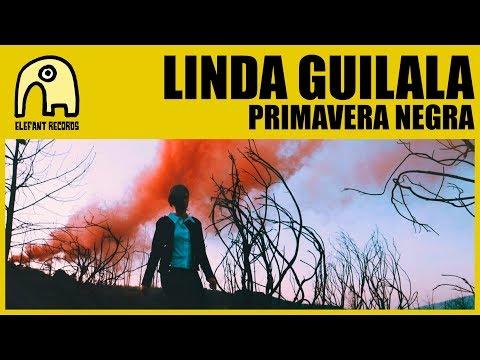LINDA GUILALA - Primavera Negra [Official]