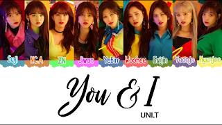 [3.11 MB] UNI.T (유니티) You and I Color Coded Lyrics [HAN|ROM|ENG]