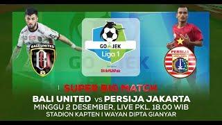 Download Video PARTAI SARAT JUARA! Bali United vs Persija Jakarta - 2 Desember 2018 MP3 3GP MP4