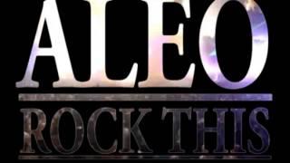 A-LEO - ROCK THIS ( Original Mix )