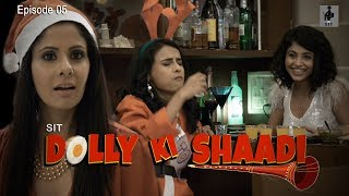 SIT | DOLLY KI SHAADI | S1 E5