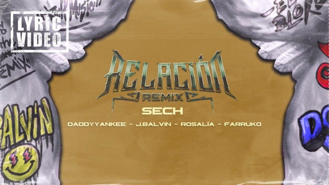 Sech, Daddy Yankee, J Balvin, Rosalía, Farruko - Relación Remix (Lyric Video/Letra)