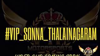 "VIP Motorsport Audio ""VIP Sonna Thalainagaram"", Hervin and Kash Mama"