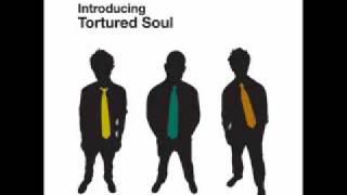 Tortured Soul - Don