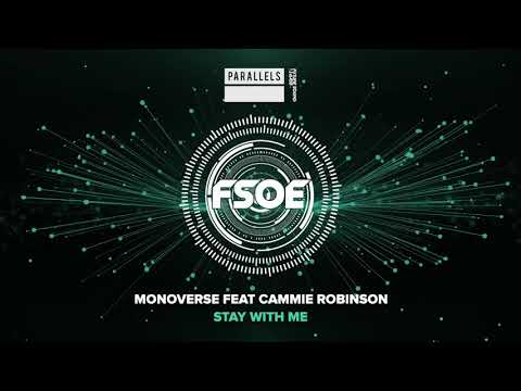 Monoverse Feat. Cammie Robinson - Stay With Me