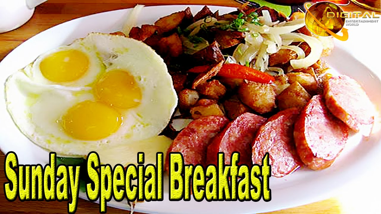 Sunday Special Breakfast