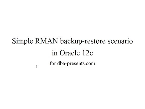 using-rman:-backup---disaster---recovery-demonstration