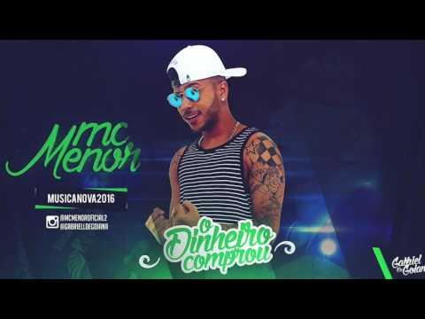 MC MENOR - O DINHEIRO COMPROU - MÚSICA NOVA