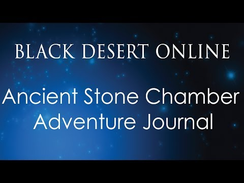 Black Desert Online Knowledge | Eastern Balenos Journal | Ancient Stone Chamber Adventure Journal