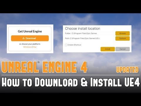 UE4: How To Download & Install Unreal Engine 4 - UPDATED Tutorial