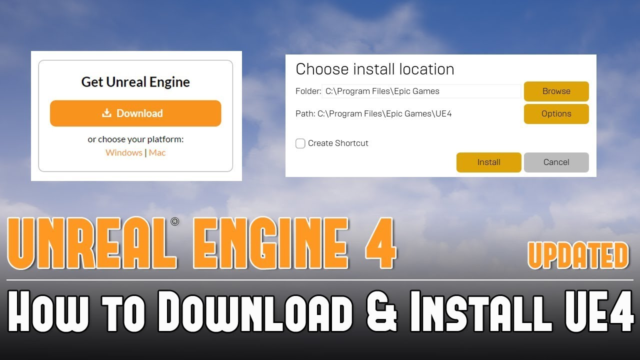UE4: How to Download and Install Unreal Engine 4 (Updated)