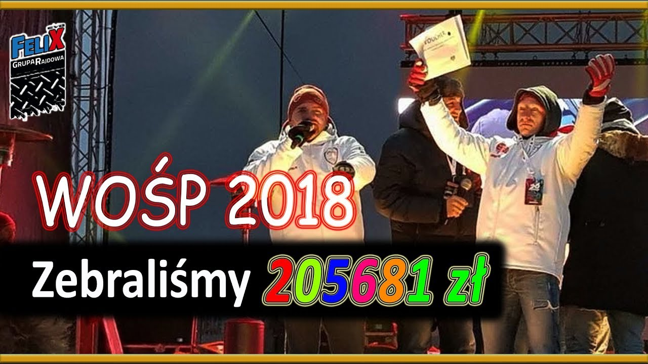 WOSP 2018 Felix Spadł Ze Sceny  !!!! Grupa Rajdowy Felix