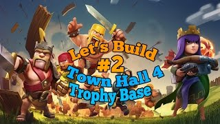 Let's Build CLASH OF CLANS Part 2: Town Hall 4 Trophy Base