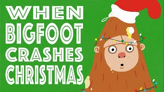 When Bigfoot Crashes Christmas — Author Reads Aloud for Children
