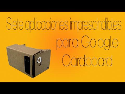 Siete aplicaciones imprescindibles para Google Cardboard