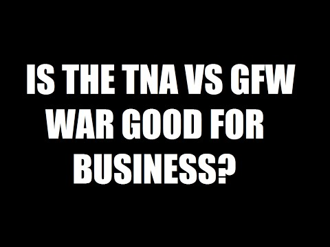 Is The War Between TNA and GFW Good For Business!? Daily Squash 474!