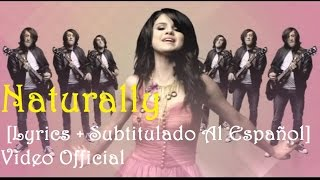 Selena Gomez - Naturally [Lyrics + Subtitulado Al Español] Video Official HD VEVO