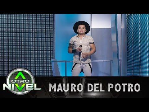 'Dos razones' - Mauro del Potro - Audiciones | A otro Nivel