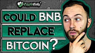 Binance: Could BNB Replace Bitcoin? (2019)