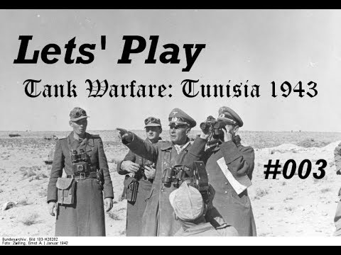Let's Play Tank Warfare: Tunisia 1943 #003 'Nachschlag'