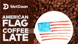 Foam art - American flag coffee late | MET DAAN