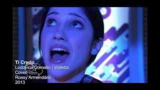 Violetta - Ti credo (Te creo) - Lodovica Comello
