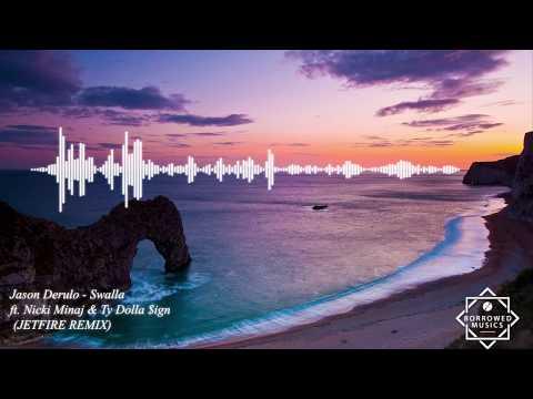 Jason Derulo, Nicki Minaj & Ty Dolla $ign - Swalla (JETFIRE Remix)