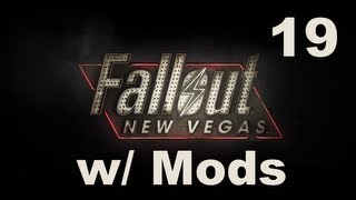 I HAVE SEX WITH WILLOW - Toasted Plays: Fallout: New Vegas w/ Mods - Part 19