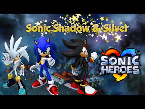 Sonic Heroes - Sonic,Shadow & Silver in Final Fortress