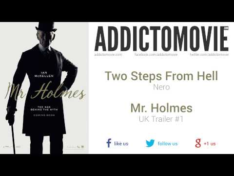 Mr. Holmes - UK Trailer #1 Music #2 (Two Steps From Hell - Nero)