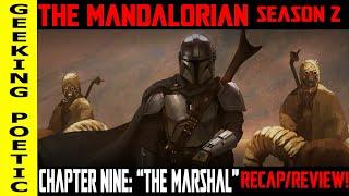 "THE MANDALORIAN SEASON 2:  Chapter 9 ""The Marshal"" RECAP/REVIEW! (SPOILERS)"