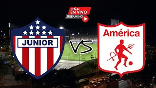JUNIOR 1 VS AMERICA 2 - 08/09/20 - SUPERLIGA