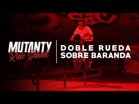 MUTANTY RIDE SCHOOL - DOBLE RUEDA SOBRE BARANDA / CARDOZO