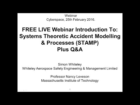 Introduction to: Systems Theoretic Accident Model & Processes (STAMP) WEBINAR REPLAY