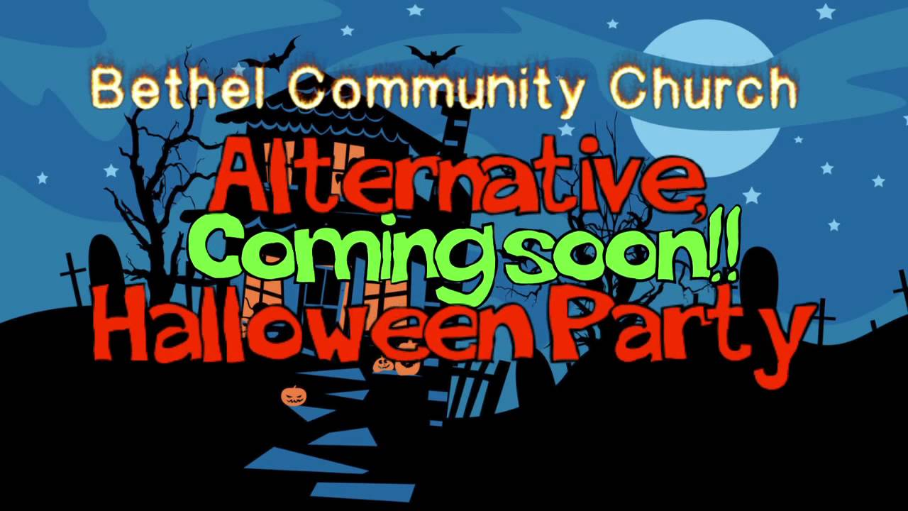 bethel community church alternative halloween party youtube